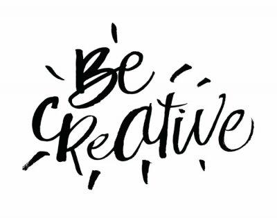 Bądź Kreatywny Inspirujące I Motywacyjne Cytaty Ręcznie Malowane