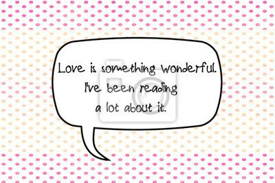 Cytaty O Miłości Fototapeta Fototapety Sarkazm Powiedzenie