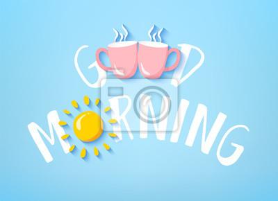 Fototapeta Dzień Dobry Transparent Z ładny Tekst Dwa Różowe Kubki I Słońce
