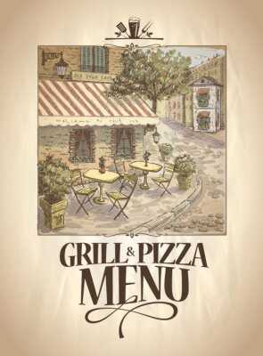 Fototapeta Grill oraz menu Pizza z graficzną ilustracją kawiarni ulicy.