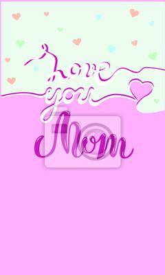 Fototapeta Kocham Cię Mamo Tekst Na Słodkie Tło Ręcznie Rysowane Napis