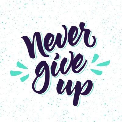 Fototapeta Motywacyjne cytat Nigdy się nie poddawaj