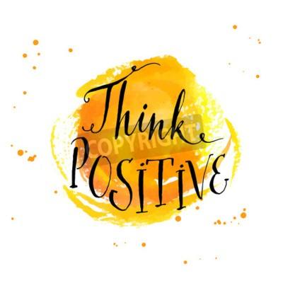 Fototapeta Nowoczesne kaligrafii inspirujący cytat - myśleć pozytywnie - na żółtym tle Akwarele