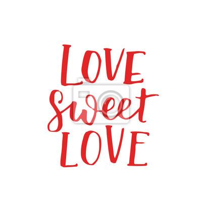 Odręczne Liternictwo Cytat O Miłości Do Projektowania Walentynki