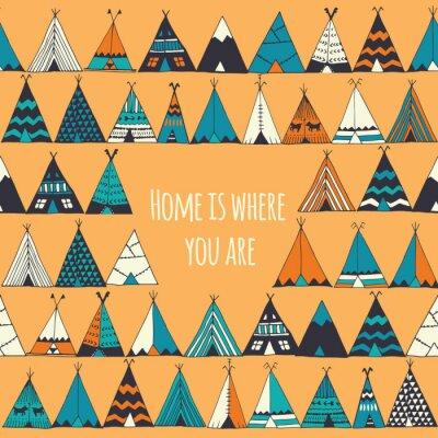 Fototapeta Teepee ilustracji w wektorze. Dom jest tam gdzie jesteś znak.