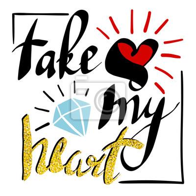 Wziąć Moje Serce Czarno Białe Strony Napis Skrypt Na Zaproszenie