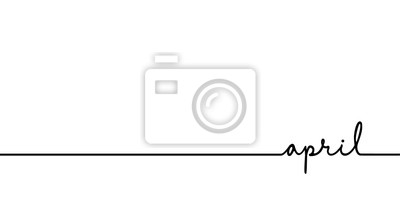 Naklejka April - continuous one black line with word. Minimalistic drawing of phrase illustration