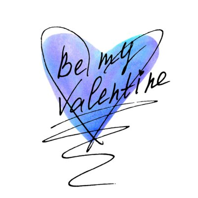 Be my Valentine. Hand lettering of Valentine's Day on the background of blue watercolor heart. Phrase, handwriting isolated for greeting cards, logo, banners, labels printing stationery posters web