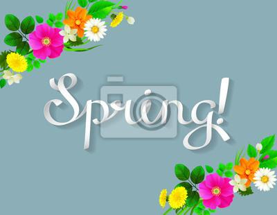 Biały napis wiosny jak wstążka. Tło zdobione gałęzi żółte mlecze, chamomiles, różowe dzikiej róży, jaśminu i świeżych liści.