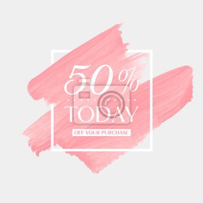Naklejka Dzisiaj sprzedaż 50% daleko podpisywać nad sztuki muśnięcia uderzenia akrylową akwarelą abstrakcjonistyczną tekstury tła plakatową wektorową ilustrację. Doskonały wzór akwareli na banery sklepowe i sp