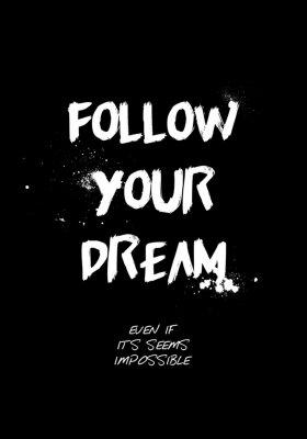 Naklejka follow your dream quotes tshirt design. brush stroke font style. vector illustration