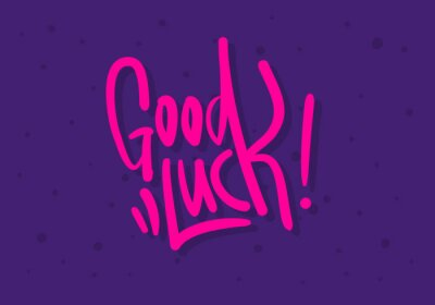 Good Luck Label Sign Logo Hand Drawn Brush Lettering Calligraphy Type  Design Vector Graphic