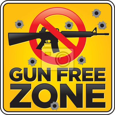 Gun Free Zone karabinu szturmowego Znak z dziury po kulach