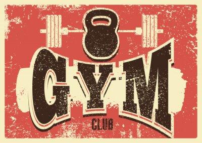Naklejka Gym Club typographic vintage grunge poster design. Retro vector illustration.