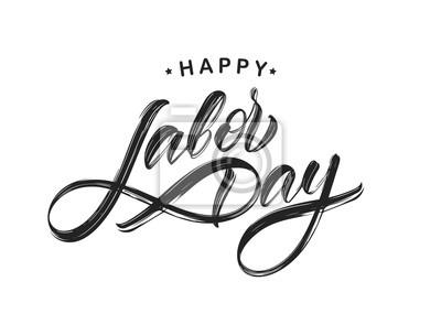 Naklejka Handwritten textured brush type lettering of Happy Labor Day isolated on white background