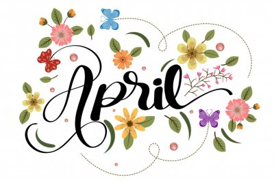 Naklejka Hello april with flowers and leaves. Illustration april month