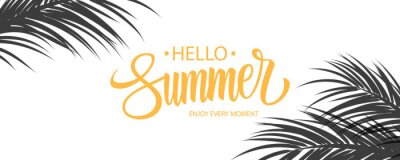 Naklejka Hello Summer banner. Summertime seasonal background with hand drawn lettering and palm leaves. Vector illustration.