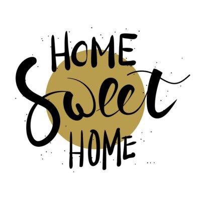 Naklejka Home sweet home ręcznie drukiem.