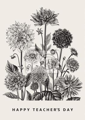 Kartka z życzeniami. Wektor botaniczne kwiatu ilustracji. Szczęśliwego dnia nauczyciela. Dahlias. Czarny i biały.