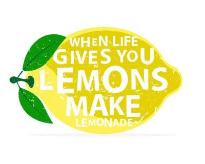 Naklejka Kiedy życie daje ci cytryny, zrób z nich lemoniadę - kaligrafii