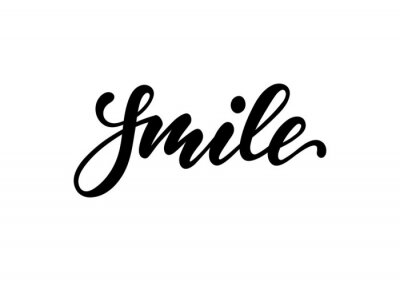 Naklejka lettering poster smile. Inspirational and motivational quotes, isolated on the white background. design for invitation, print, photo overlays, typography holiday greeting card, t-shirt, flyer design