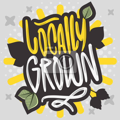 Locally Grown Hand Drawn Brush Lettering Calligraphy Graffiti Tag Style Type Logo Design Vector Graphic
