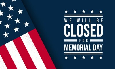 Naklejka Memorial Day Background. We will be closed for Memorial Day.