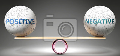 Naklejka Positive and negative in balance - pictured as balanced balls on scale that symbolize harmony and equity between Positive and negative that is good and beneficial., 3d illustration
