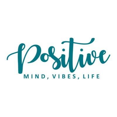 Naklejka Positive mind, vibes, life. Vector motivation phrase.