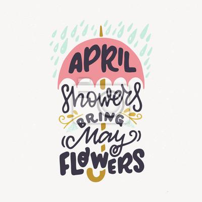 Naklejka Prysznice kwietniowe przynoszą cytat z majowych kwiatów