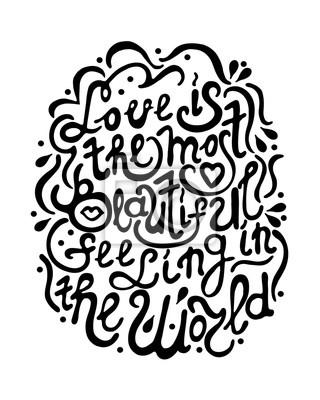 Ręcznie rysowane romantyczny typografia plakat. Piękny Cytat Miłość jest