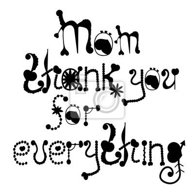 """Ręcznie rysowane typografii plakaty. Cytat: """"Mamo Dziękuję za Everythin"""