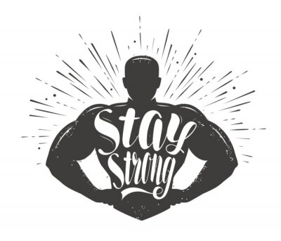 Naklejka Stay Strong. Sport inspiring workout and gym motivation quote. Vector illustration