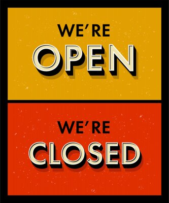 Vector lettering we're open closed for a door sign. Vector typography in vintage grunge style. 3d letters with bevel
