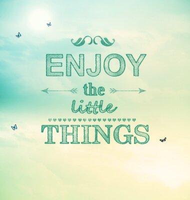 Obraz Ciesz się z małych rzeczy, tekst z małych motyli