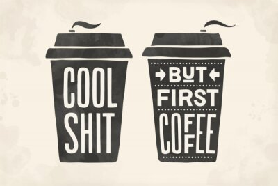 Obraz Cup of coffee. Poster coffee cup with hand drawn lettering
