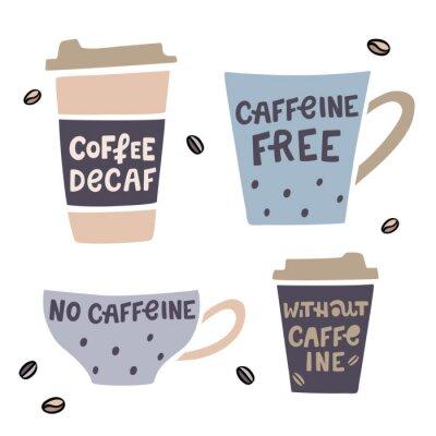 Obraz Illustaration filiżanka kawy handdrawn z napisem handdrawn. Ilustracja wektorowa kawy bezkofeinowej