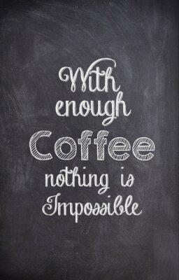 Obraz Kawa Cytat napisane kredą na czarnej płycie