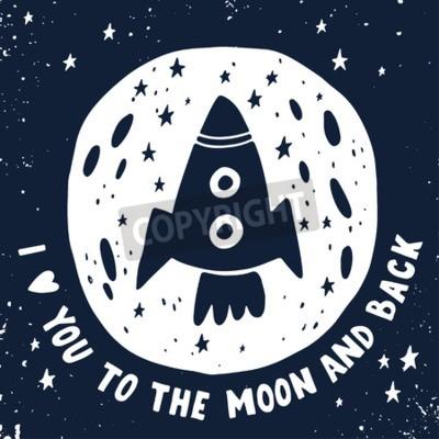 Obraz Kocham cię na księżyc iz powrotem.