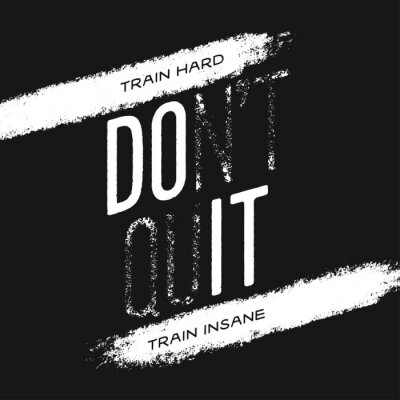 Obraz Motivational print with quote. Train hard. Do not quit. Vector illustration.