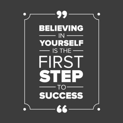 Obraz Wiara w siebie jest pierwszym krokiem do sukcesu