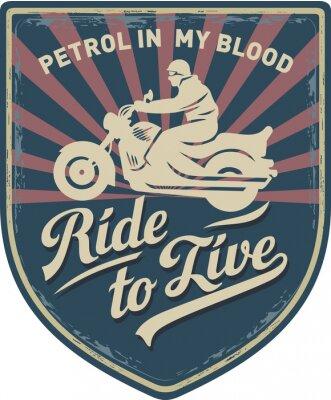 Obraz Мотоциклист, Ездить, чтобы жить, Бензин в моей крови, мотоцикл, Спорт, нашивка, иллюстрация