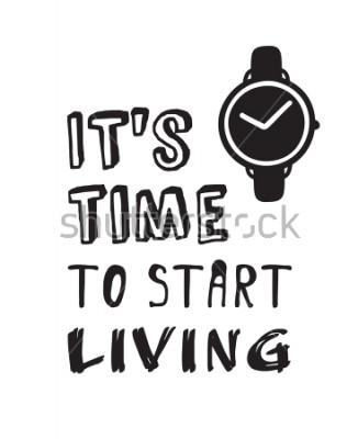 """Obraz Ręcznie wybrane zegarki i tekst. Doodle wektor zegary. Artystyczne obiekty rysunkowe. Twórcze dzieła sztuki i cytat """"Czas zacząć żyć"""""""