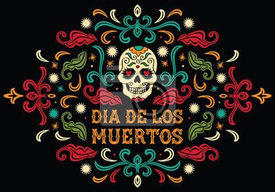 Plakat Dia de los Muertos. Mexican sugar skull with letters and ornament