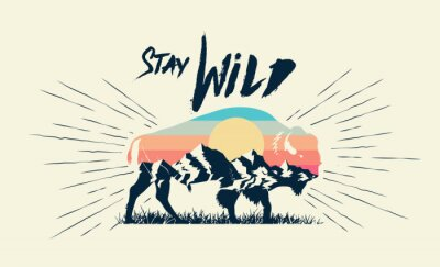 Plakat Double exposure effect buffalo bison silhouette with mountains landscape and stay wild caption. T-shirt print design. Vector illustration.