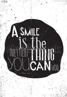 Plakat Fraza: uśmiech jest najładniejszą rzeczą, jakąkolwiek możesz używać