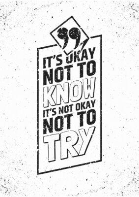 Plakat Inspirujący cytat w ramce na tle grungy. ilustracji wektorowych.