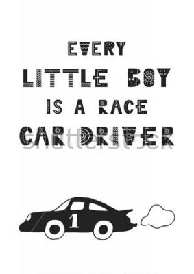 Plakat Każdy mały chłopiec jest kierowcą wyścigowym - ładny ręcznie używany plakat przedszkola z napisem w skandynawskim stylu. Ilustracji wektorowych.