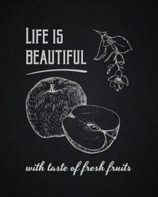 Plakat Kreda typograficzne tła. Życie jest piękne ze smakiem świeżych owoców