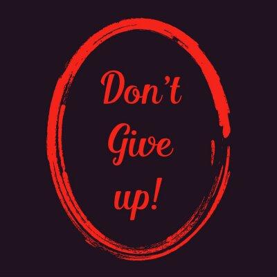 Nie Poddawaj Się Motywacja Pozytywne Cytaty Pomarańczowy Na